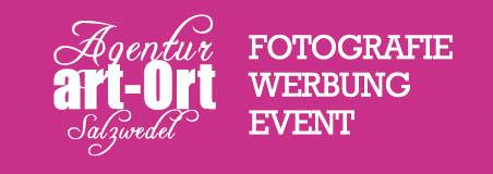 Agentur art-Ort Salzwedel Fotografie Werbung Event